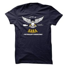 Its A Sara Thing, You Wouldnt Understand !! Name, Hoodie, T Shirt, Hoodies #g #star #t #shirts #price #in #india #g #star #t #shirts #sale #i #love #sara #bareilles #t #shirt #sara #beauty #corner #t #shirts