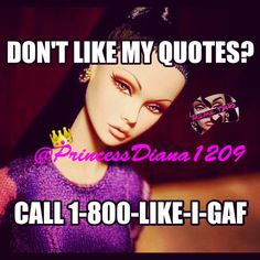 call 1 800 like i give af Bitch Quotes, Boss Quotes, Me Quotes, Funny Quotes, Funny Memes, Hilarious, Qoutes, Princessdiana1209, Speak It Into Existence