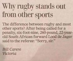 "Why rugby stands out from other sports / the difference between rugby ans most other sports? After being called for a penalty, six-foot-nin, South African forward Lood de Jager said to the referee: ""Sorry, sir. Rugby League, Rugby Players, Rugby Rules, Rugby Workout, Rugby Funny, Rugby Girls, Rugby Training, Rugby Sport, All Blacks Rugby Team"