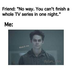 Hahahahah hell yes i can Crazy Funny Memes, Really Funny Memes, Stupid Funny Memes, Funny Relatable Memes, Haha Funny, Funny Texts, Funny Quotes, Hilarious, Teen Wolf Quotes