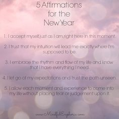Here are Five Affirmations for the new year. Cheers to 2015! May it bring you health, happiness and abundance!