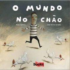 O mundo no chao / Nuno Casimiro ; João Vaz de Carvalho