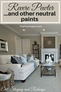 Neutral Paint Shades - Benjamin Moore Revere Pewter - and other neutral shades of paint. #neutral #paint #shades #revere #pewter #reverepewter #benjaminmoore