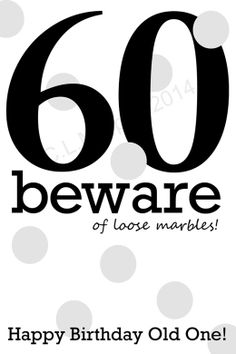 Funny 60th birthday sayings google search templates pinterest download 60th birthday turning 60 happy birthday friend birthday milestone birthday 60th humor birthday 60th birthday card bookmarktalkfo Image collections