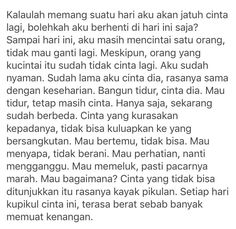 Quotes Rindu, Heart Quotes, People Quotes, Daily Quotes, Qoutes, Muslim Quotes, Islamic Quotes, Broken Quotes, Clever Quotes