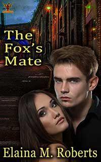 The Fox's Mate by Elaina M. Roberts - The shadows don't lie.