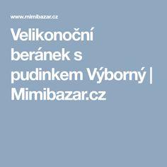 Velikonoční beránek s pudinkem Výborný | Mimibazar.cz