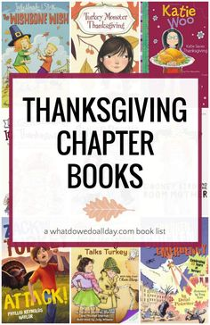 Thanksgiving books for kids. Chapter books good for ages 5 and up. #thanksgiving