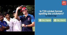 T20 Cricket Format - Source for Easy Money. Vote your answer Now! #ExpressYourOpinion #Posticker