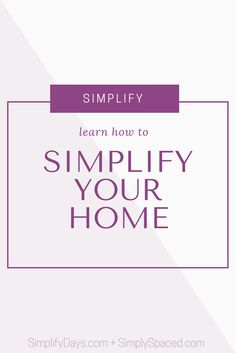 This article is part of the Simplify Interview Series >> In this interview, Melody and Monica from Simply Spaced share their tips for clearing the clutter, organizing your home, and getting more done. // SimplifyDays.com