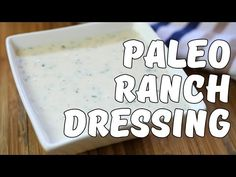 Simple Homemade Paleo Ranch Dressing