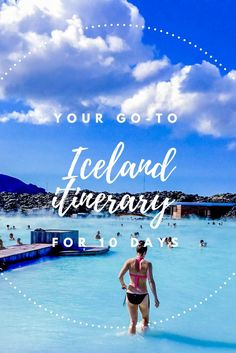 Your ultimate guide to traveling Iceland in 10 days