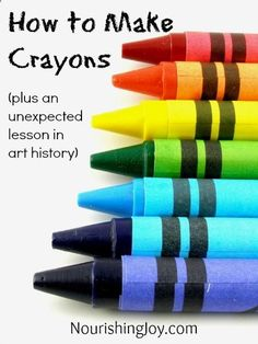 How to make non-toxic crayons, plus a lesson in art history!