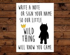 Leave A Note For Our Wild Thing How to order: 1. Purchase listing 2. Receive the automatic download in the purchases and reviews section of your account. Includes Hi-Res 8.5 x 11 JPG and PDF files. 3. Print at home, online or at your favorite local print shop