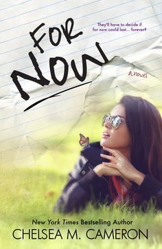 For Now by Chelsea M. Cameron