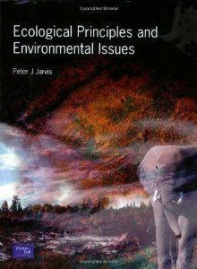 Ecological principles and environmental issues de Peter J. Jarvis.  L/Bc 581.5 JAR eco . http://157.88.20.47/search~S1*spi?/tecological/tecological/1%2C51%2C54%2CB/frameset&FF=tecological+principles+and+environmental+issues&1%2C1%2C