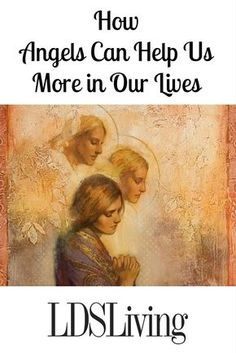 How Angels can help us get more in our lives sister nelson Lds Talks, Lds Faith, Later Day Saints, Lds Scriptures, Lds Church, Church Ideas, Church Quotes, Spiritual Thoughts, Lds Quotes