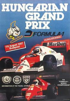 The poster for the1987 Hungarian Grand Prix featured Stefan Johansson in his nr 2 McLaren and Gerhard Berger in his nr 28 Ferrari. #F1 #HungarianGP  #Hungaroring