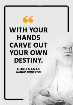 35 Famous Guru Nanak Quotes and Sayings Sayings Point Sikh Quotes, Gurbani Quotes, Best Motivational Quotes, Qoutes, Inspirational Quotes, Guru Nanak Photo, Guru Nanak Ji, Nanak Dev Ji, Guru Nanak Teachings