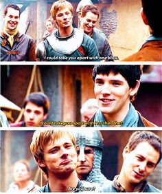 """"""" ya, cuz I got magic, and you ain't nothin compared to that. Now whatcha gonna do about? That's right, nothin, cuz you can't!"""" Imagine if Merlin had actually said that"""