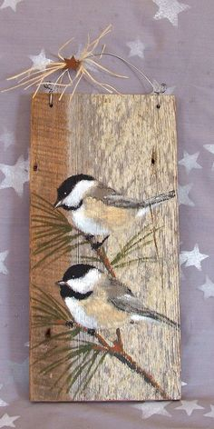 Chickadee Pair authentic barnwood hand painted 6 x by SuzysSantas