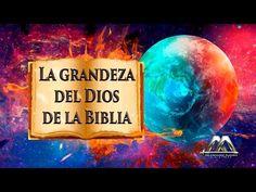 YouTube: La Grandeza Del Dios De La Biblia [HD]