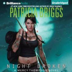 Night Broken audiobook, by Patricia Briggs, narrated by Lorelei King. Mercy Thompson series # 8 Urban Fantasy #audiobooks