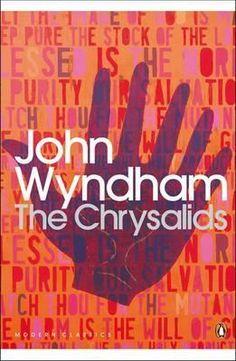 The Chrysalids (read it - great!)