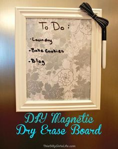 DIY Magnetic Dry Erase Board - This Silly Girl's Life