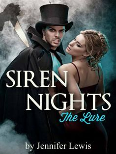 Siren Nights. Part 1 of 5 (The Lure) by Jennifer Lewis, http://www.amazon.com/dp/B00BFX3PDK/ref=cm_sw_r_pi_dp_iyPnsb1VGZ5ZV