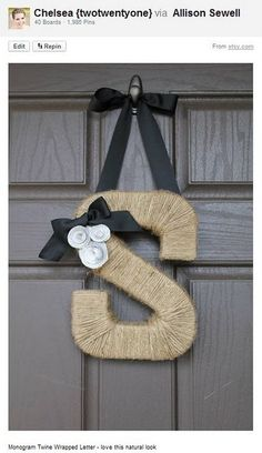 Twine Wrapped Monogram Wreath. I want to do this one