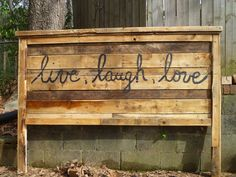 "{for summer's room ~ paint in her fav color!} Pallet Headboard Idea. I want it to say "" All because two people fell in love"""
