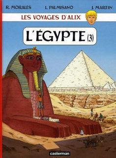 LECTURE - Les voyages d'Alix : L'Egypte : Tome 3 de Rafael Morales
