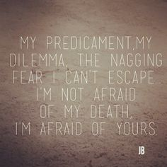 quote on death life loss fear grief