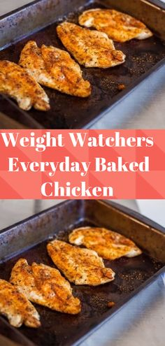 Everyday Baked Chicken - Angie wants to try - Chicken Recipes Poulet Weight Watchers, Plats Weight Watchers, Weight Watchers Diet, Weight Watchers Chicken, Weight Watchers Recipes With Smartpoints, Ww Recipes, Dinner Recipes, Cooking Recipes, Healthy Recipes