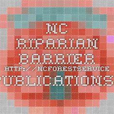 NC Riparian Barrier http://ncforestservice.gov/publications/WQ0114.pdf