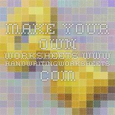 Make your own worksheets www.handwritingworksheets.com