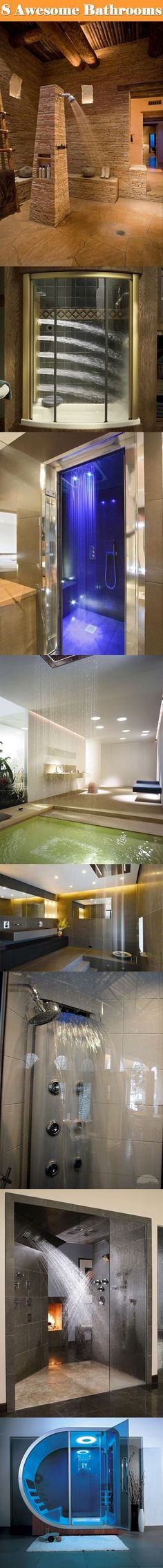 I need an 8 bathroom house...I want all these showers.