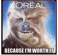 Because even Wookies need highlights