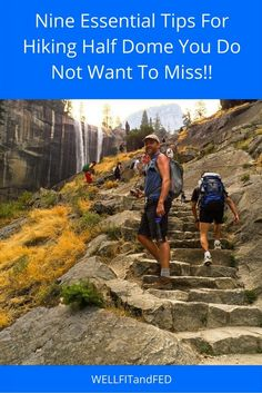 Looking to hike Yosemite's Half Dome? Check out these essential tips to get the job done well. Whether you are climbing, crawling or walking, learning about water, food, gear is going to make your trip to California a succes.  http://www.wellfitandfed.com/fit/nine-essential-tip-for-hiking-half-dome-that-you-do-not-want-to-miss/