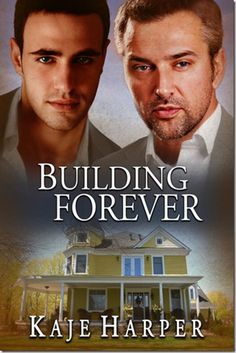Review: Building Forever (The Rebuilding Year #2.5) by Kaje Harper | #mmromance #gayromance #gayfiction #lgbt #gay #books #review