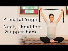 Prenatal Yoga for neck & shoulders – Yoga For Beginners and Advanced Prenatal Yoga Poses, Prenatal Workout, Mommy Workout, Pregnancy Labor, Pregnancy Workout, Yoga Shoulder, Yoga Flow Sequence, Neck Yoga, Yoga For Flexibility