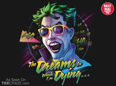 The Dreams In Which I'm Dying T-Shirt - http://teecraze.com/daily-deal-1/ - Designed by RockyDavies #tshirt #tee