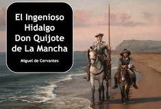 Cervantes Quijote máxima figura de la literatura española. Presentamos diversos materiales para trabajar su obra en el aula.