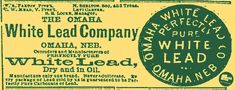 This is an 1878 ad for the Omaha White Lead Company, the predecessor of the Carter White Lead Company.