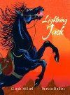 Lightning Jack, by Glenda Millard & Patricia Mullins Lightning Jack, First Fleet, Primary School Teacher, Space Books, Book Creator, Across The Universe, Carousel Horses, Interactive Activities, Book Week