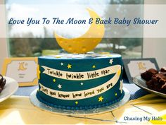 Love You To The Moon & Back Baby Shower. Everything you need to know on how to throws the best themed moon and back baby shower ever.