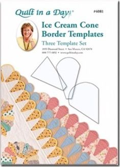 Ice Cream Cone Border Templates is a complete set of templates necessary to complete a fun Ice Cream Border. Featured in El's Attic, this set comes with three templates. One large cone for the corners, one for the Ice Cream Cones and a wedge for bet Border Templates, Quilting Templates, Quilting Projects, Paper Templates, Quilting Patterns, Quilt In A Day, Quilt Border, Make Ice Cream, Edge Design
