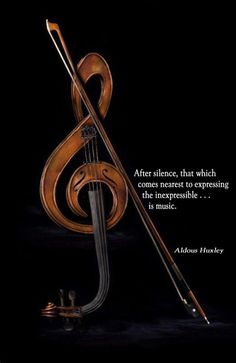 After silence, that which comes nearest to expressing the inexpressible...is music.