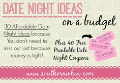 30 Affordable Date Night (and day) Ideas for when you're on a budget - plus 40 Free Printable Date Night Coupons so you can make your own Date Night Jar!